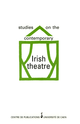 Studies on the contemporary Irish theatre  - Presses universitaires de Caen