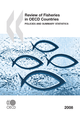 Review of Fisheries in OECD Countries: Policies and Summary Statistics 2008 De  Collective - OCDE / OECD