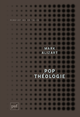 Pop théologie De Mark Alizart - Presses Universitaires de France