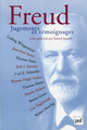 Freud. Jugements et témoignages De Roland Jaccard - Presses Universitaires de France