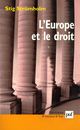 L'Europe et le droit De Stig Strömholm - Presses Universitaires de France