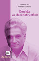 Derrida. La déconstruction De Charles Ramond - Presses Universitaires de France