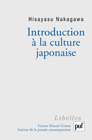 Introduction à la culture japonaise De Hisayasu Nakagawa - Presses Universitaires de France