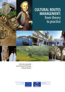 Cultural Routes management: from theory to practice De  Collectif - Conseil de l'Europe
