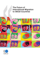 The Future of International Migration to OECD Countries De  Collective - OCDE / OECD