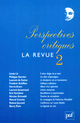 Perspectives critiques : la Revue 2 De Roland Jaccard - Presses Universitaires de France