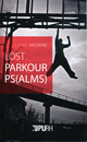 Lost parkour ps(lams) De Laynie Browne - Publications de l'Université de Rouen
