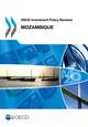 OECD Investment Policy Reviews: Mozambique 2013 De  Collective - OCDE / OECD