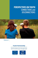 Perspectives on youth, volume 2 - Connections and disconnections De  Collectif - Conseil de l'Europe