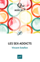 Les sex-addicts De Vincent Estellon - Presses Universitaires de France