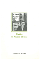 Studies on Joyce's Ulysses  - Presses universitaires de Caen