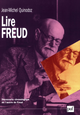 Lire Freud De Jean-Michel Quinodoz - Presses Universitaires de France
