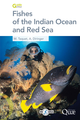 Fishes of the Indian Ocean and Red Sea De Alain Diringer et Marc Taquet - Quæ
