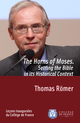 The Horns of Moses. Setting the Bible in its Historical Context De Thomas Römer - Collège de France