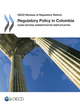 Regulatory Policy in Colombia De  Collective - OCDE / OECD