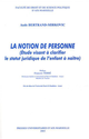 La notion de personne De Aude Bertrand-Mirkovic - Presses universitaires d'Aix-Marseille