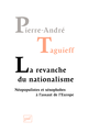 La revanche du nationalisme De Pierre-André Taguieff - Presses Universitaires de France
