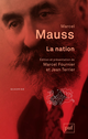 La nation De Marcel Mauss - Presses Universitaires de France