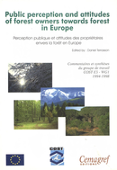 Public perception and attitudes of forest owners towards forests in Europe De Daniel Terrasson - Quæ
