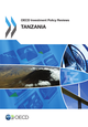 OECD Investment Policy Reviews: Tanzania 2013 De  Collective - OCDE / OECD