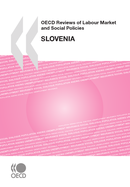 OECD Reviews of Labour Market and Social Policies: Slovenia 2009 De  Collective - OCDE / OECD