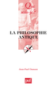 La philosophie antique De Jean-Paul Dumont - Presses Universitaires de France