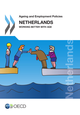Ageing and Employment Policies: Netherlands 2014 De  Collective - OCDE / OECD