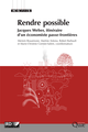 Rendre possible De Bouamrane Meriem, Antona Martine, Cormier-Salem Marie-Christine et Robert Barbault - Quæ