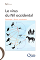 Le virus du Nil occidental De Bicout Dominique J. - Quæ