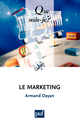 Le marketing De Armand Dayan - Que sais-je ?