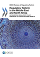 Regulatory Reform in the Middle East and North Africa De  Collective - OCDE / OECD