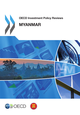 OECD Investment Policy Reviews: Myanmar 2014 De  Collective - OCDE / OECD