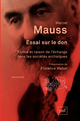 Essai sur le don De Marcel Mauss - Presses Universitaires de France