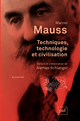 Techniques, technologie et civilisation De Marcel Mauss - Presses Universitaires de France