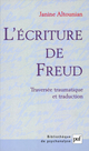 L'écriture de Freud De Janine Altounian - Presses Universitaires de France