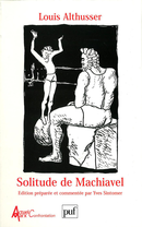 Solitude de Machiavel De Louis Althusser - Presses Universitaires de France