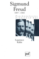 Sigmund Freud. Volume 2 De Laurence Kahn - Presses Universitaires de France