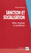 Sanction et socialisation De Eirick Prairat - Presses Universitaires de France