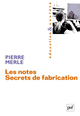 Les notes. Secrets de fabrication De Pierre Merle - Presses Universitaires de France