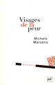 Visages de la peur De Michela Marzano - Presses Universitaires de France