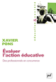 Évaluer l'action éducative De Xavier Pons - Presses Universitaires de France