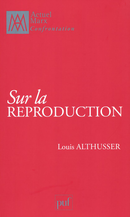 Sur la reproduction De Louis Althusser - Presses Universitaires de France