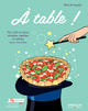 A table ! De Marie de Foucault - Editions Eyrolles