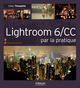 Lightroom 6/CC par la pratique De Gilles Theophile - Editions Eyrolles