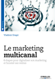 Le marketing multicanal De Vladimir Dragic - Editions Eyrolles
