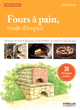 Fours à pain, mode d'emploi De Jacques Revel - Editions Eyrolles