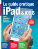 Le guide pratique iPad et iOS 8 De Fabrice Neuman - Editions Eyrolles