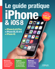 Le guide pratique iPhone et iOS 8 De Fabrice Neuman - Editions Eyrolles