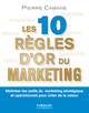 Les 10 règles d'or du marketing De Pierre Cabane - Editions Eyrolles