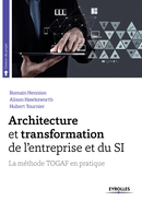 Architecture et transformation de l'entreprise et du SI De Hubert Tournier, Alison Hawksworth et Romain HENNION - Editions Eyrolles